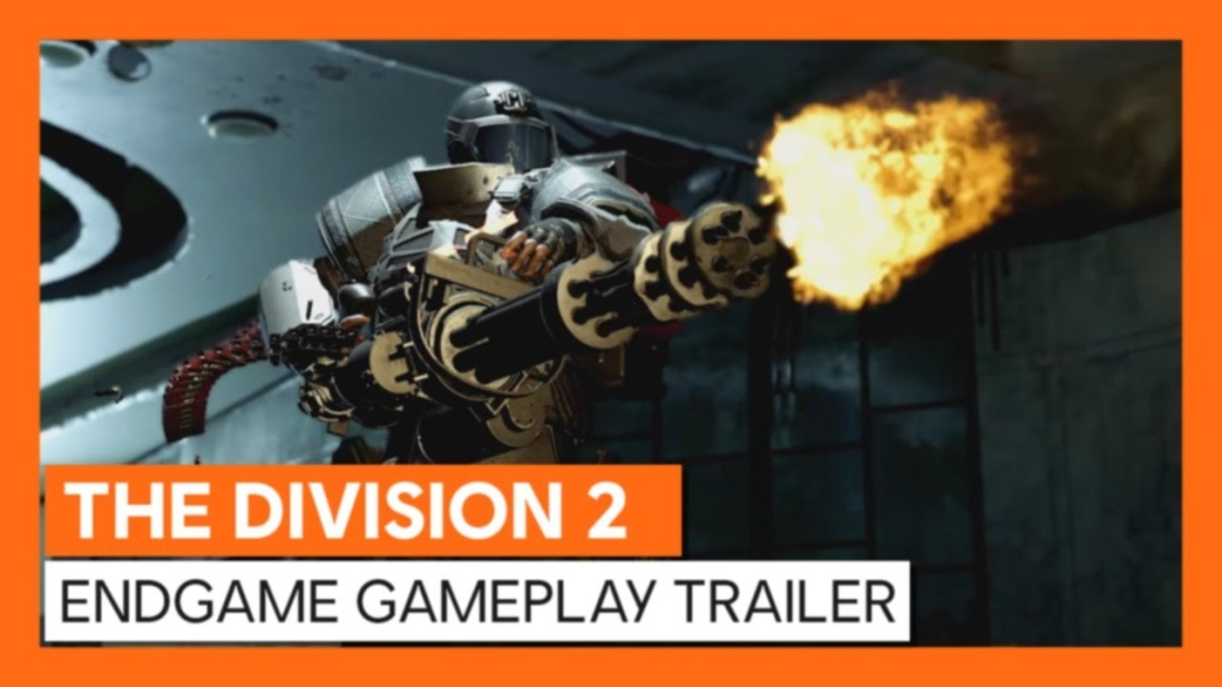 The Division 2 End Game Trailer