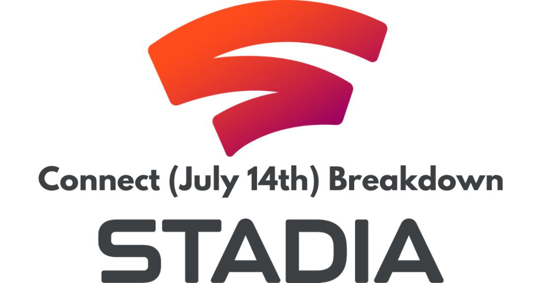 Connect (July 14th) Breakdown